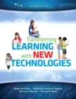 Image for Transforming Learning with New Technologies