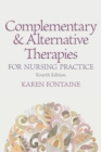 Image for Complementary and alternative therapies for nursing practice