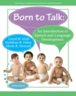 Image for Born to talk  : an introduction to speech and language development