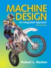 Image for Machine design  : an integrated approach