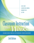 Image for Classroom Instruction that Works : Research-Based Strategies for Increasing Student Achievement