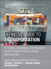 Image for The definitive guide to transportation  : principles, strategies, and decisions for the effective flow of goods and services