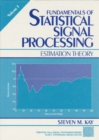 Image for Fundamentals of Statistical Processing, Volume I : Estimation Theory