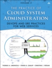 Image for The practice of cloud system administration: designing and operating large distributed systems : Volume 2