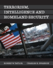 Image for Terrorism, Intelligence and Homeland Security