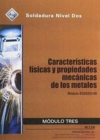 Image for ES29203-09 Physical Characteristics and Mechanical Properties of Metals Trainee Guide in Spanish