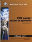 Image for ES29207-09 GTAW - Equipment and Filler Materials Trainee Guide in Spanish