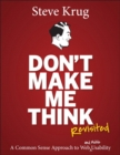 Image for Don't make me think, revisited: a common sense approach to web usability