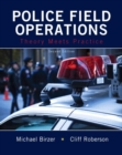 Image for Police Field Operations : Theory Meets Practice
