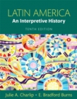 Image for Latin America : An Interpretive History