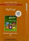 Image for MyLab IT with Pearson eText -- Access Card -- for GO! with Office 2013