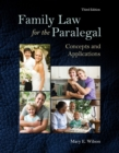 Image for Family law for the paralegal  : concepts and applications
