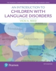 Image for An introduction to children with language disorders