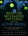Image for Reactive enterprise with Actor Model  : application and integration patterns for Scala and Akka