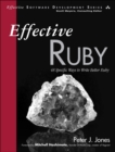 Image for Effective Ruby  : 48 specific ways to write better Ruby