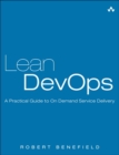 Image for Lean DevOps  : a practical guide to on demand service delivery