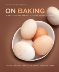 Image for On baking  : a textbook on baking and pastry fundamentals