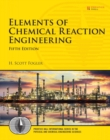 Image for Elements of chemical reaction engineering