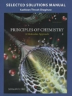 Image for Selected solution manual for Principles of chemistry, a molecular approach, third edition