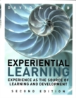 Image for Experiential Learning : Experience as the Source of Learning and Development