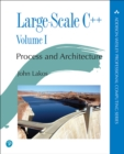 Image for Large-scale C++.: (Process and architecture) : Volume I,