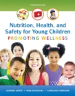 Image for Nutrition, Health and Safety for Young Children : Promoting Wellness