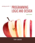 Image for Starting out with programming logic and design