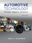 Image for Automotive technology  : principles, diagnosis, and service