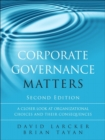 Image for Corporate governance matters  : a closer look at organizational choices and their consequences