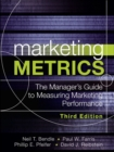Image for Marketing metrics  : the manager's guide to measuring marketing performance