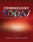 Image for Criminology today  : an integrative introduction