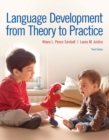 Image for Language development from theory to practice