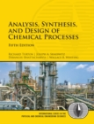 Image for Analysis, synthesis, and design of chemical processes