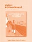 Image for Student solutions manual for Intermediate algebra, John Tobey, Jr, Jeffrey Slater, Jamie Blair, Jennifer Crawford, eighth edition