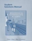 Image for Student Solutions Manual for Beginning & Intermediate Algebra