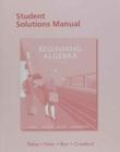 Image for Student solutions manual for Beginning algebra, John Tobey, Jr, Jeffrey Slater, Jamie Blair, Jennifer Crawford, ninth edition
