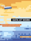 Image for Data at work  : creating effective charts and information graphics