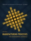 Image for Manufacturing processes for engineering materials