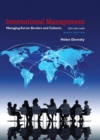Image for International management  : managing across borders and cultures