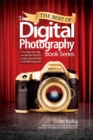 Image for The best of the Digital photography book series  : the step-by-step secrets for how to make the photos look like the pros'!Parts 1-5