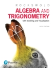 Image for Algebra and trigonometry with modeling & visualization