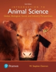 Image for Introduction to animal science  : global, biological, social and industry perspectives