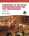 Image for Strategic & tactical considerations on the fireground
