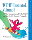 Image for TCP/IP illustratedVolume 3,: TCP for transactions, HTTP, NNTP, and the UNIX domain protocols