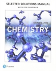 Image for Selected Solutions Manual for Chemistry : Structure and Properties