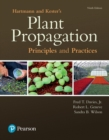 Image for Hartmann & Kester's plant propagation  : principles and practice