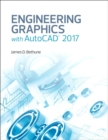 Image for Engineering graphics with AutoCAD 2017