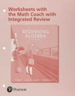 Image for Worksheets with the Math Coach with Integrated Review for Beginning Algebra