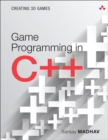 Image for Game programming in C++  : creating 3D games