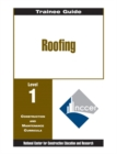 Image for Roofing Level One : Perfect Bound Without Core, Trainee Guide
